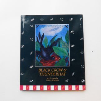 "Danasimson.com Hard cover picture book ""Black Crow & Thunderhat"""