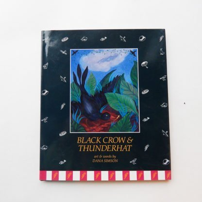 "Danasimson.com Hard cover picture book ""Black Crow & Thunderhat"""